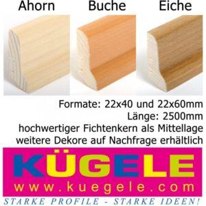 25lfm Sockelleisten, 22x40, Kügele / Ahorn Buche Eiche (Fichtenkern)